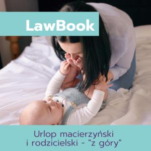 Urlop macierzyński i rodzicielski - ,z góry'
